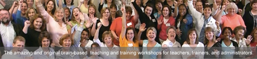 The learning brain - brain-based teaching and training workshops for teachers, trainers, and administrators.